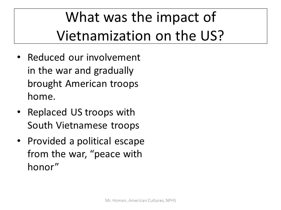 impact of vietnam war on american culture outline What was coverage of the war like, and did it affect the image of the vietnam  veteran  the horrors of war entered the living rooms of americans for the first  time.