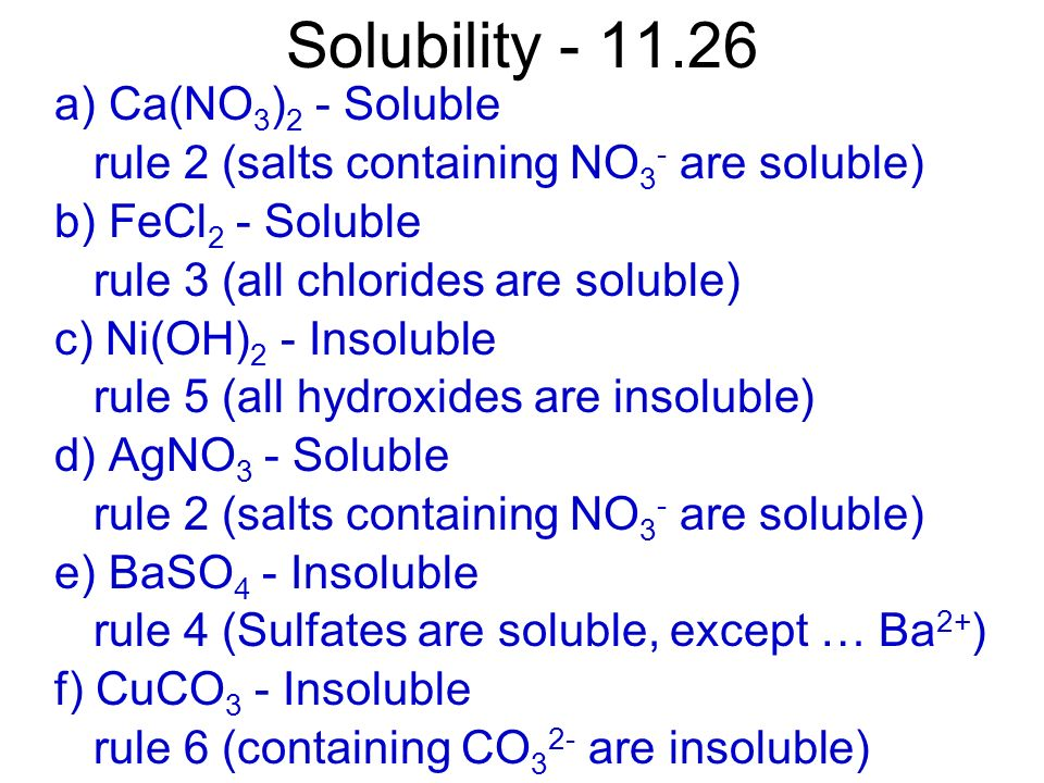 Solubility - 11.26 a) Ca(NO3)2 - Soluble