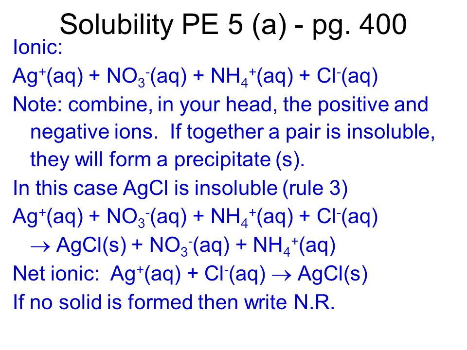 Solubility PE 5 (a) - pg. 400 Ionic: