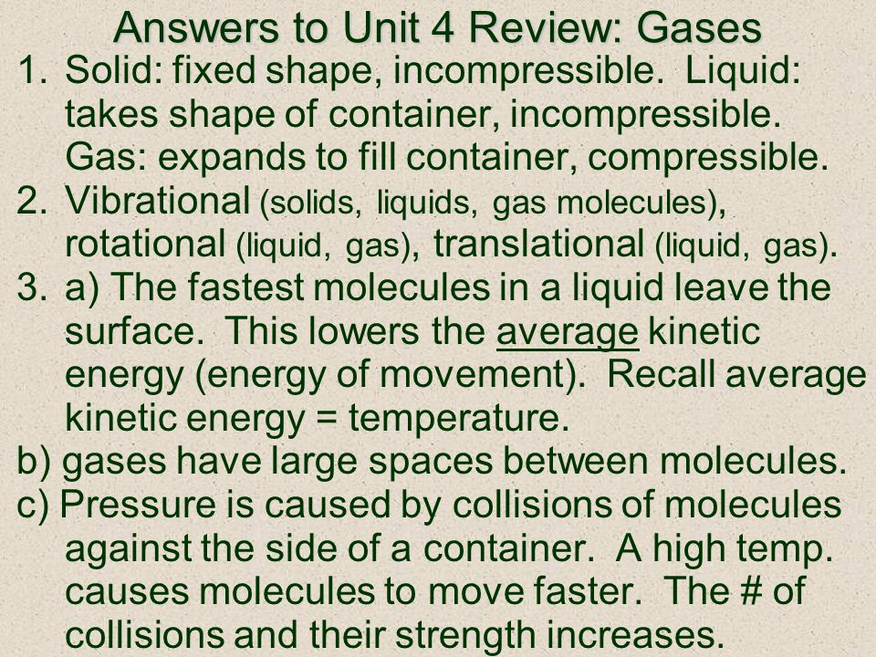 Answers to Unit 4 Review: Gases