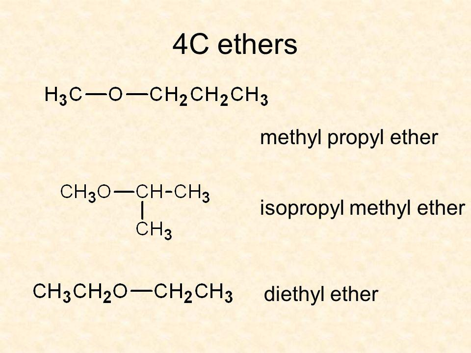 4C ethers methyl propyl ether isopropyl methyl ether diethyl ether