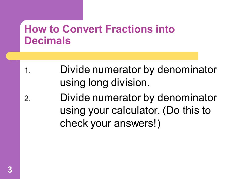 Convert Fractions to Decimals