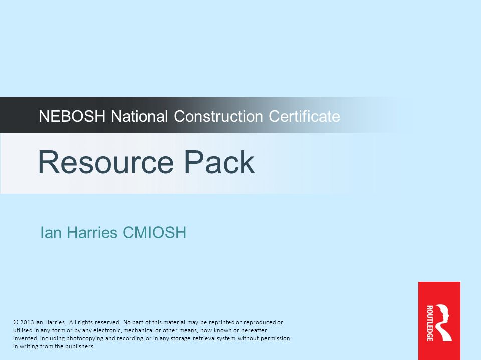 Resource Pack NEBOSH National Construction Certificate