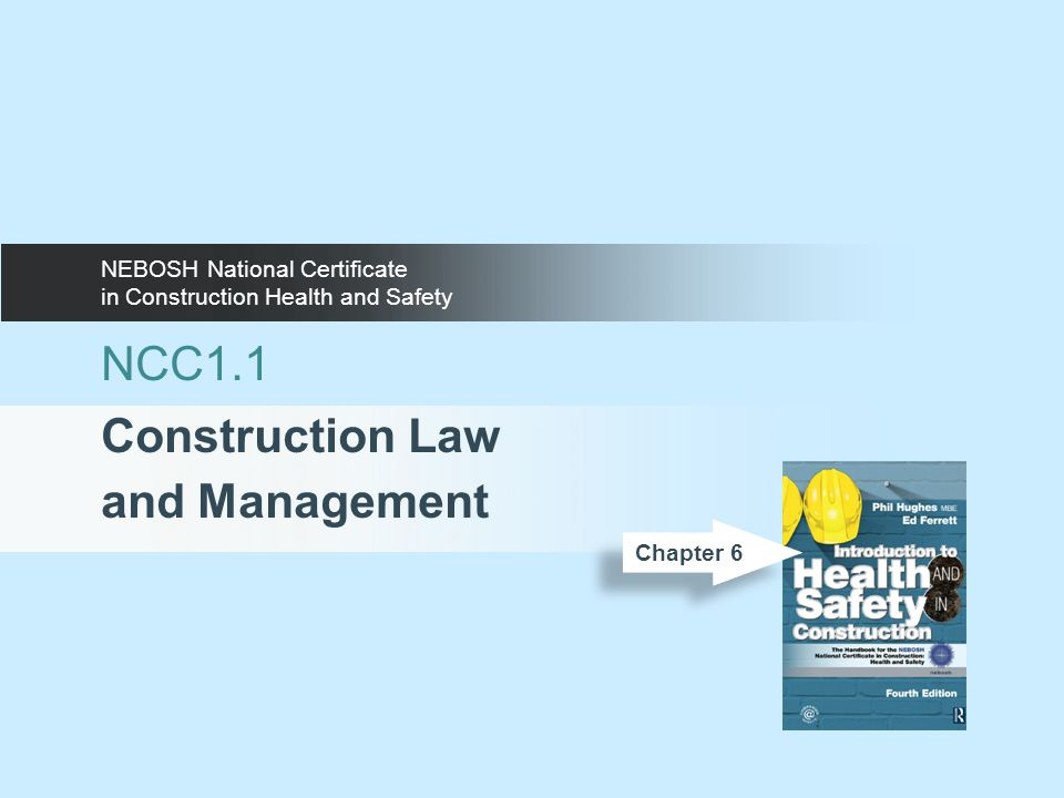 NCC1.1 Construction Law and Management NEBOSH National Certificate