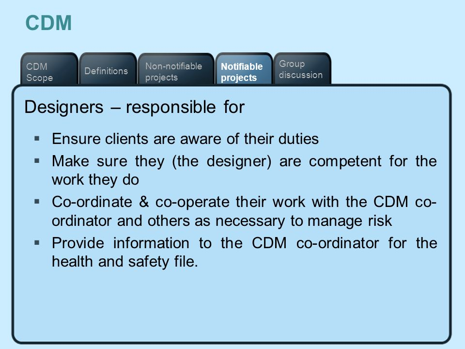 CDM Designers – responsible for