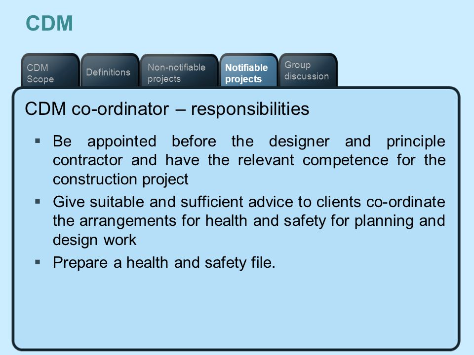 CDM CDM co-ordinator – responsibilities