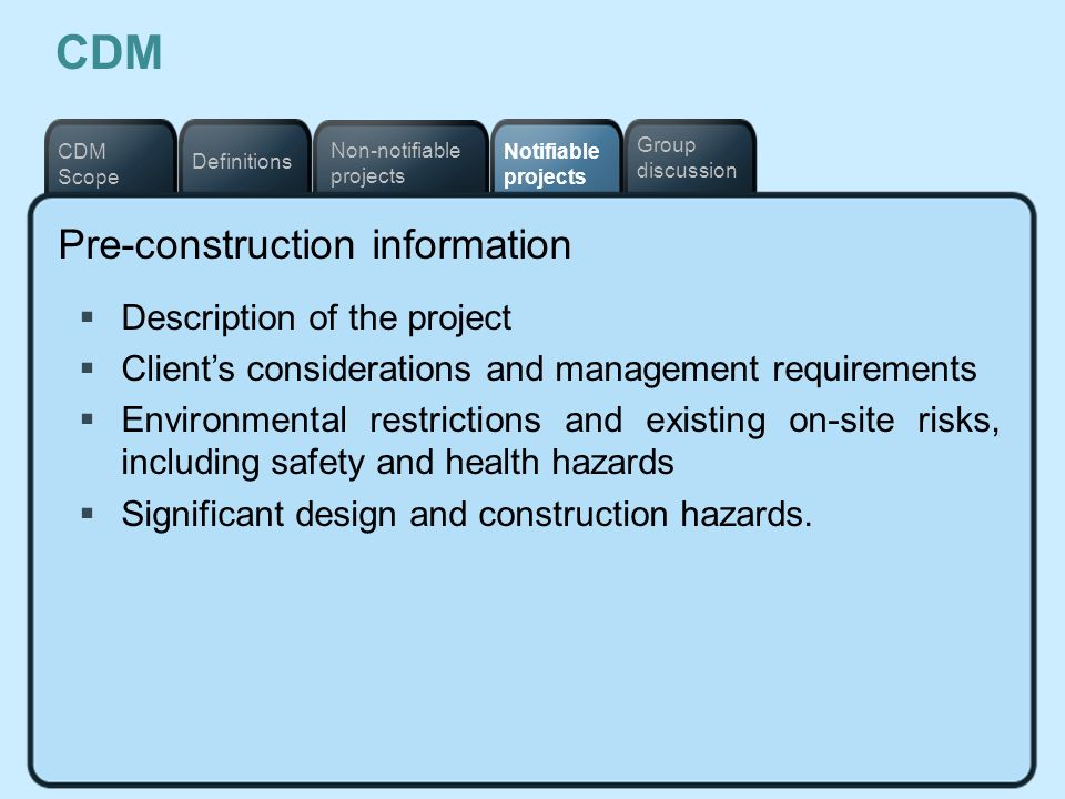 CDM Pre-construction information Description of the project