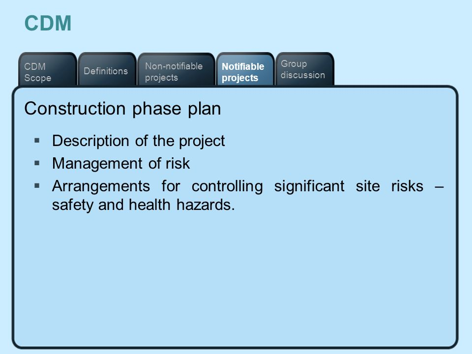 CDM Construction phase plan Description of the project