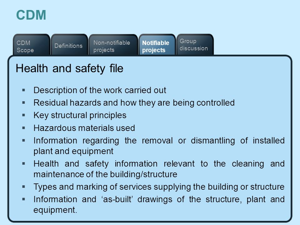 CDM Health and safety file Description of the work carried out