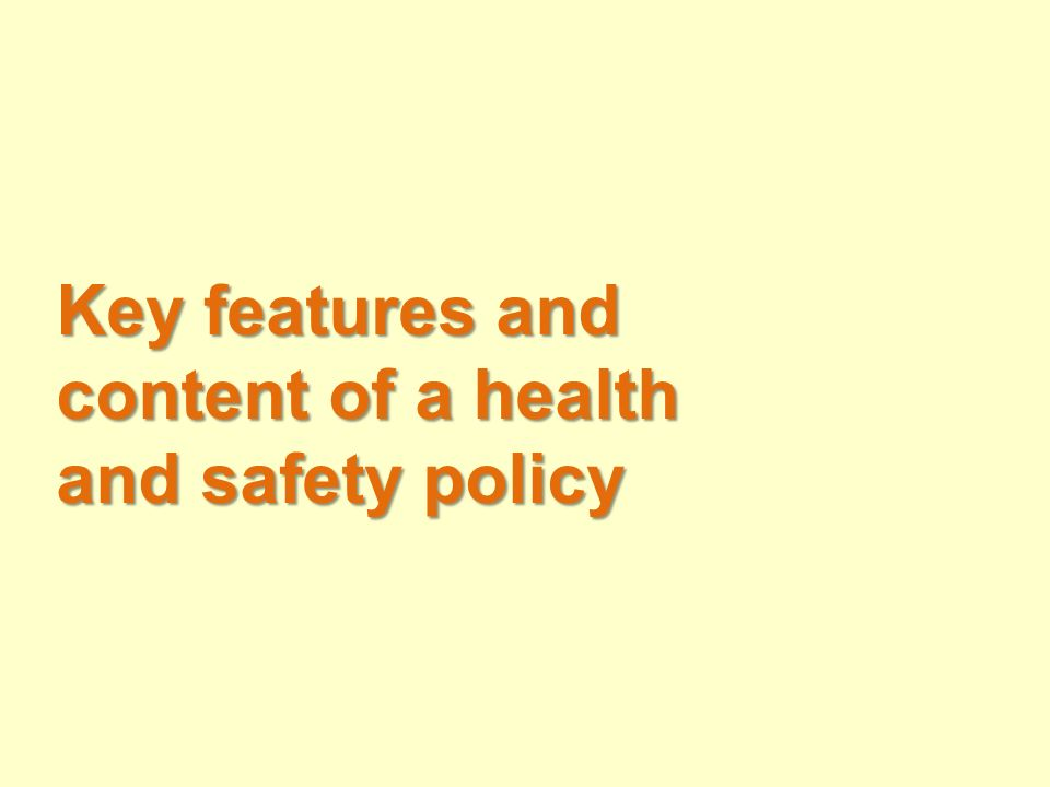 Key features and content of a health and safety policy