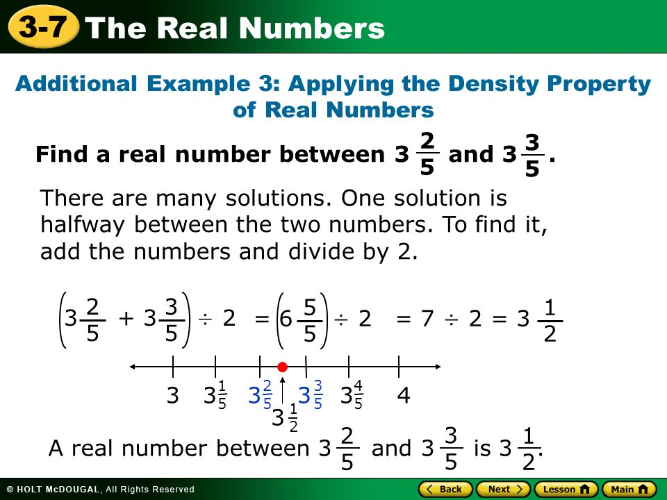 Additional Example 3: Applying the Density Property of Real Numbers