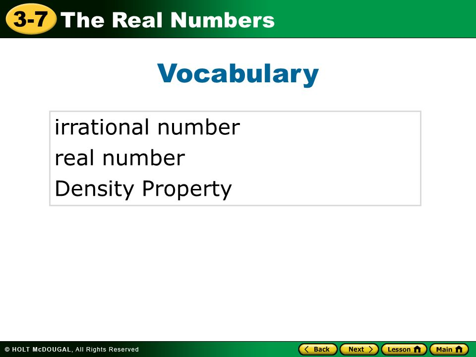 Vocabulary irrational number real number Density Property