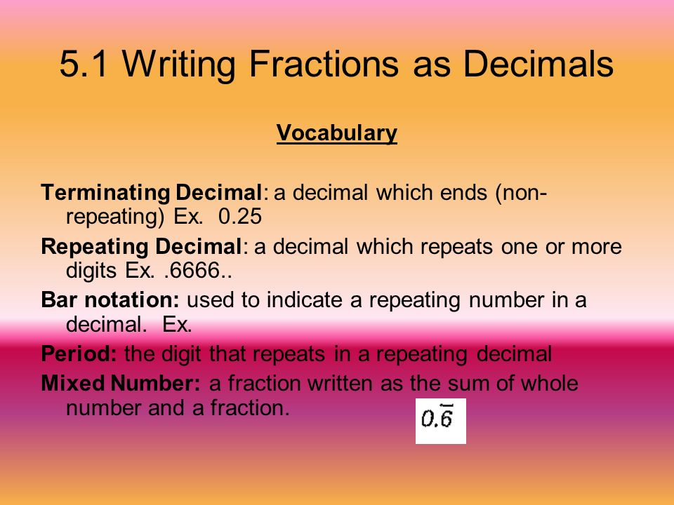 writing fractions Start with the expression that will be the numerator type x create a built-up fraction by pressing the control and / keys at the same time the placeholder in.