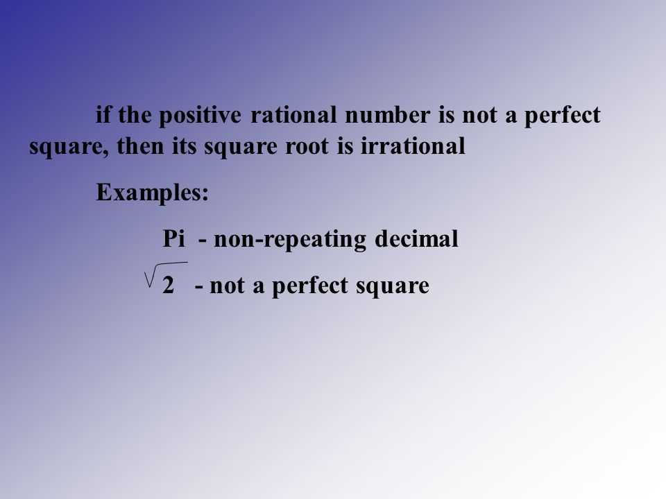 if the positive rational number is not a perfect square, then its square root is irrational