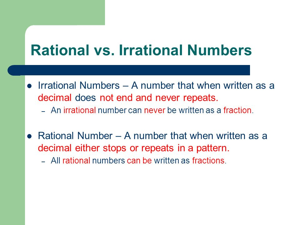 We are learning to identify irrational numbers. Friday ...
