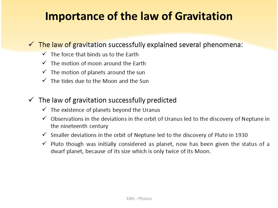 Importance of the law of Gravitation