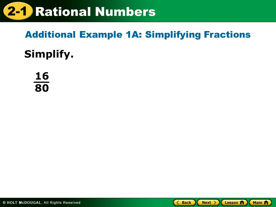 Additional Example 1A: Simplifying Fractions