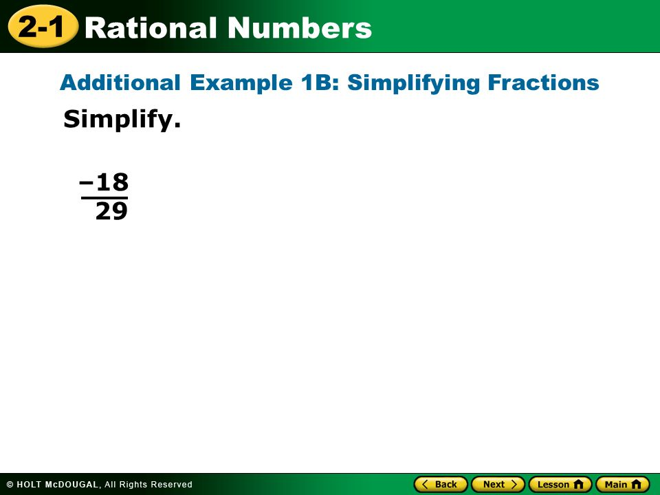 Additional Example 1B: Simplifying Fractions