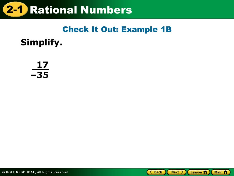 Check It Out: Example 1B Simplify. 17 –35