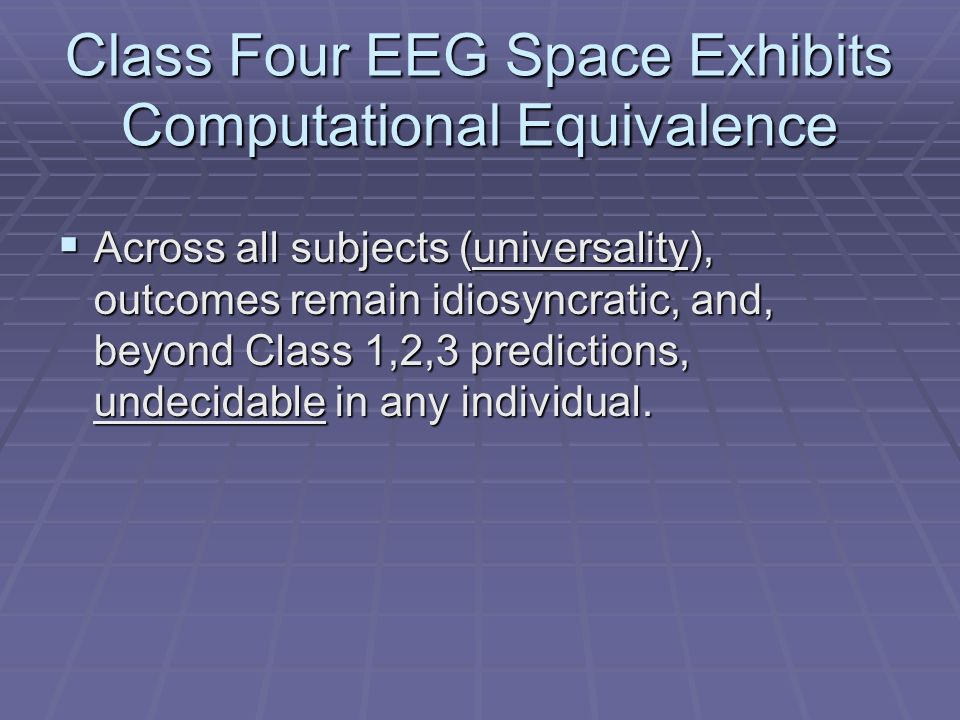 Class Four EEG Space Exhibits Computational Equivalence