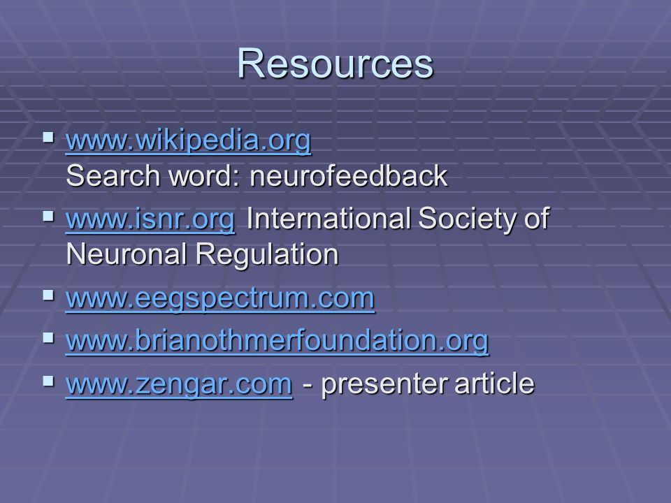 Resources   Search word: neurofeedback