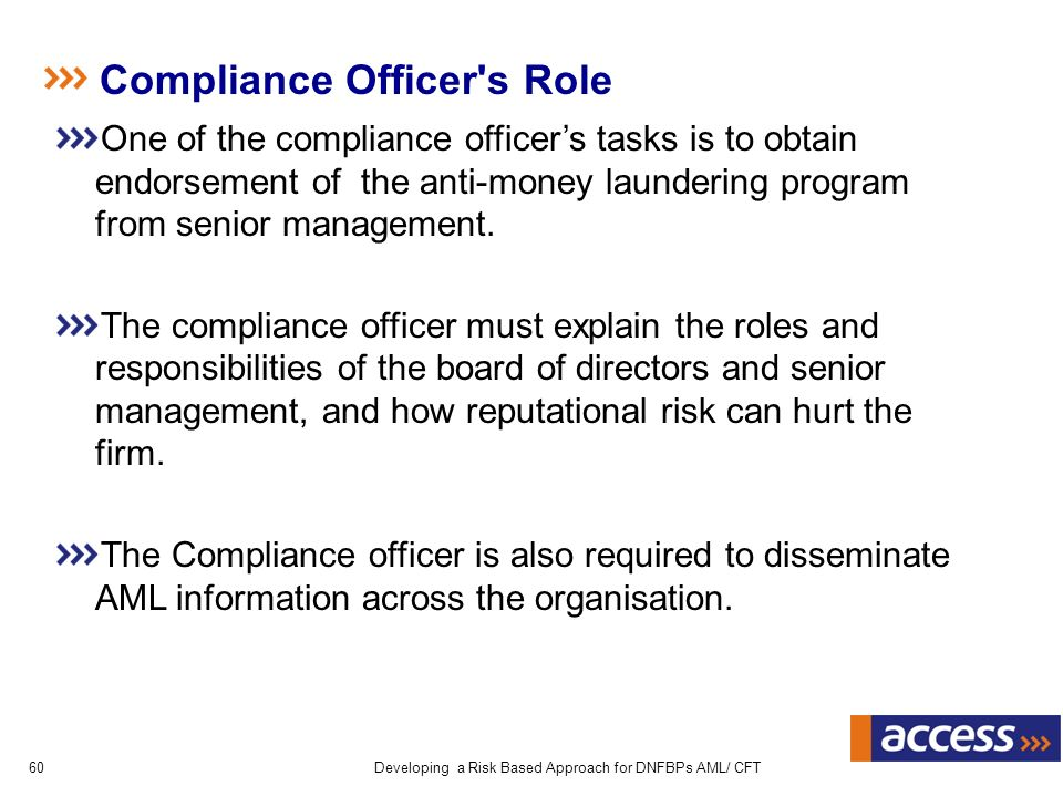 Developing a risk based approach for dnfbps on aml cft ppt download - Compliance officer position description ...