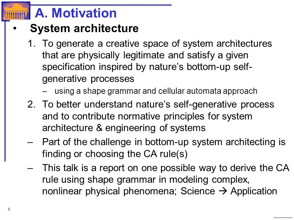 A. Motivation System architecture