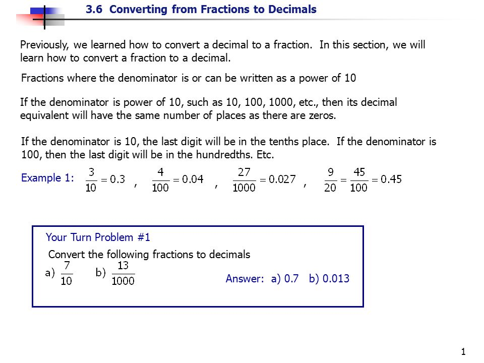 write as a decimal fraction has as its denominator