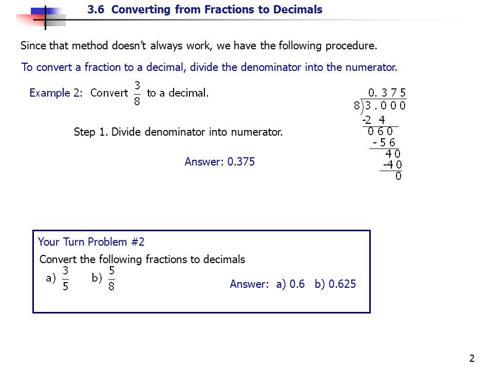 Previously, we learned how to convert a decimal to a fraction ...