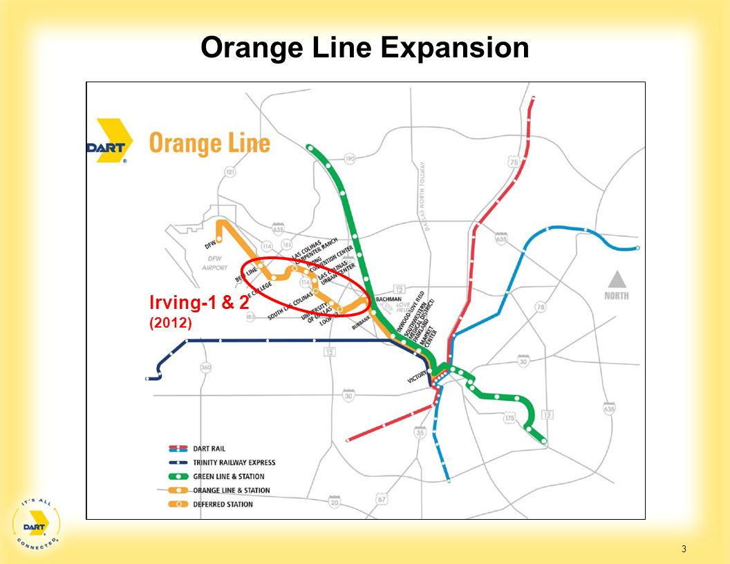Orange Line Expansion Irving-1 & 2 (2012)