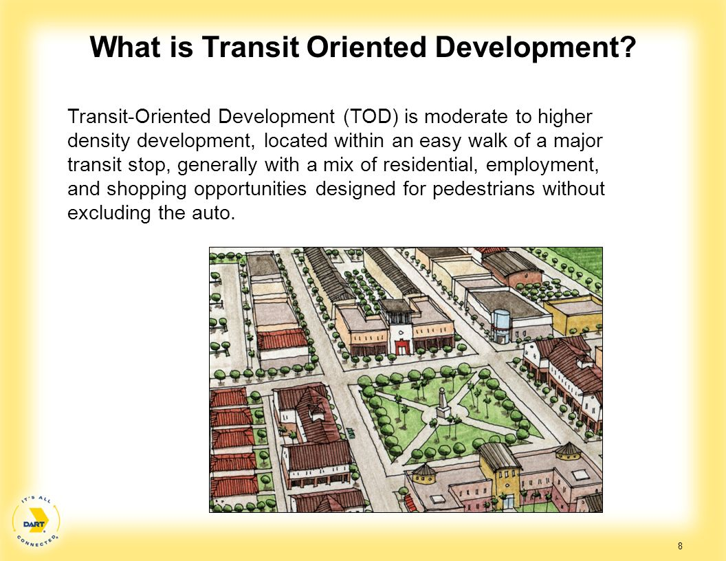 What is Transit Oriented Development