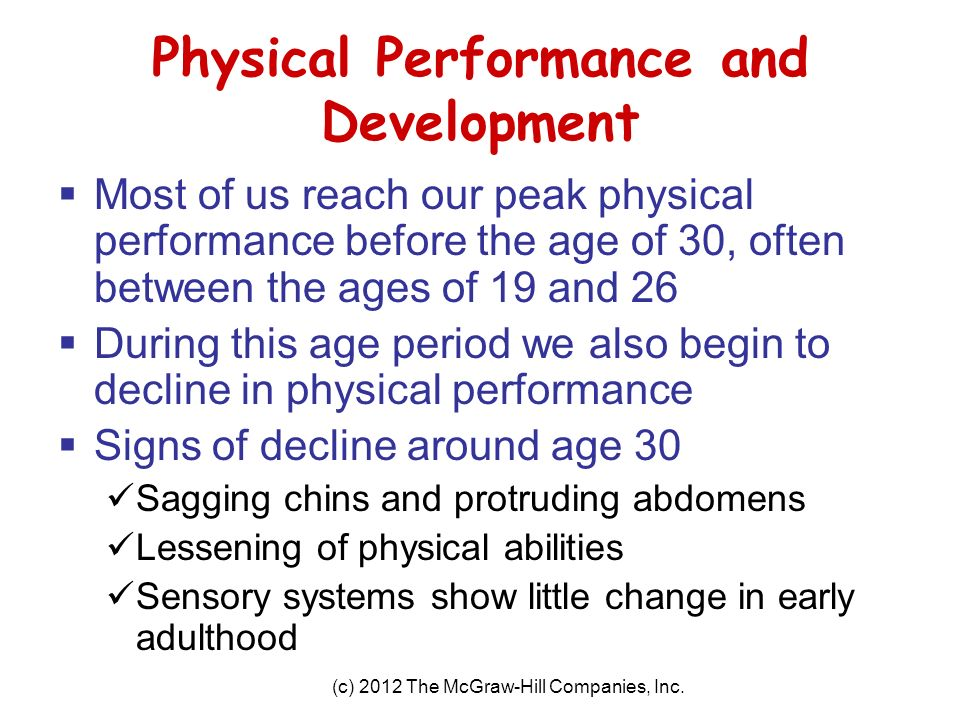 physical changes in early adulthood First, let's look at the physical changes that take place during adulthood because  of the dramatic physical developments that take place earlier, it may seem that.