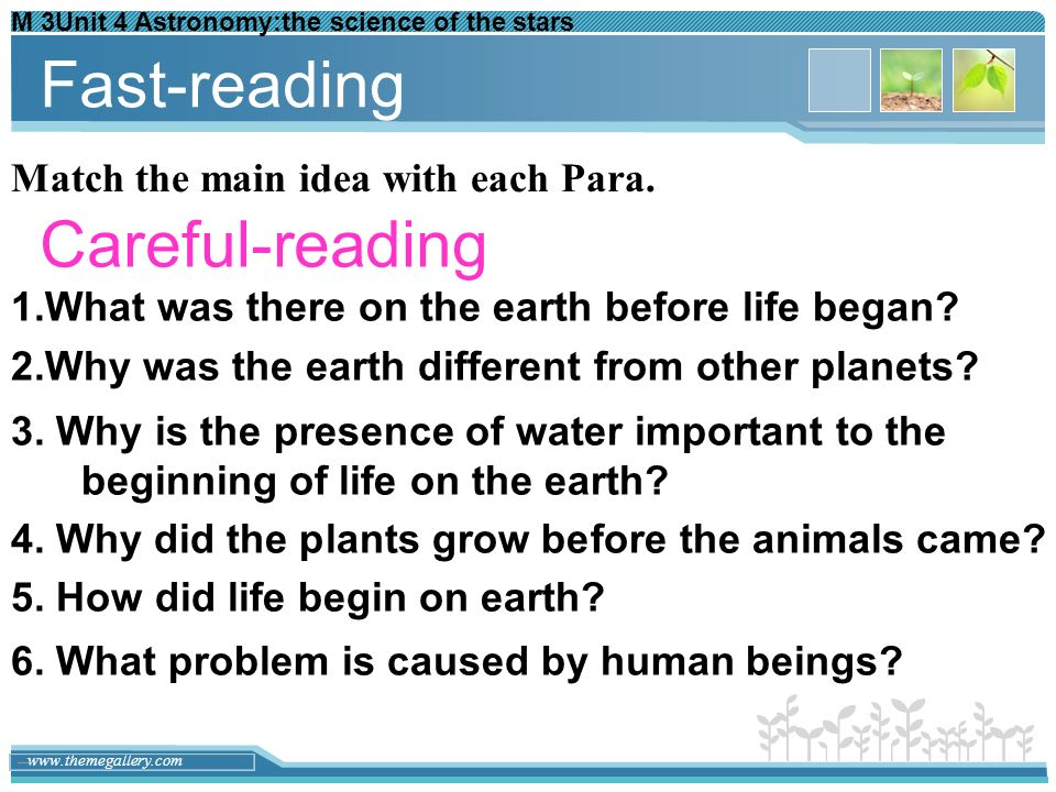 Fast-reading Careful-reading Match the main idea with each Para.