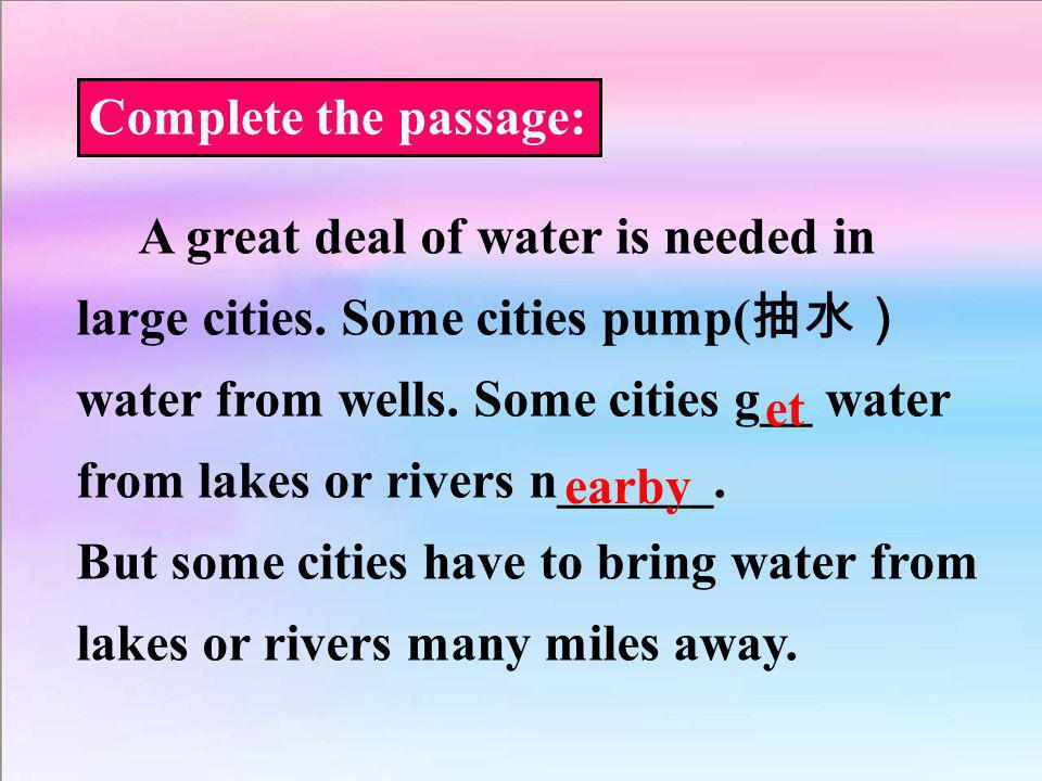 Complete the passage: