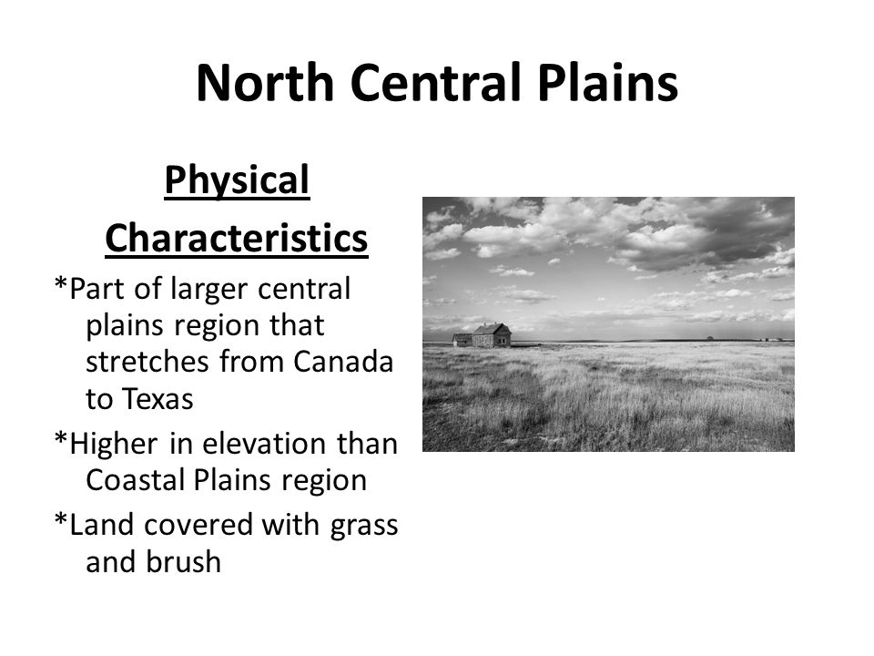 North Central Plains Physical Characteristics
