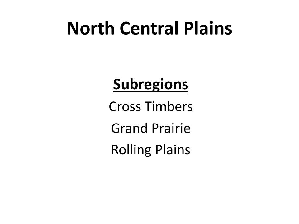 North Central Plains Subregions Cross Timbers Grand Prairie