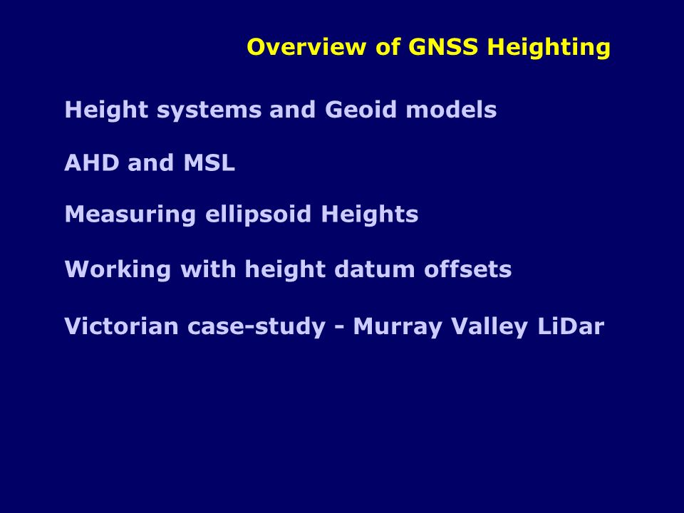 Overview of GNSS Heighting