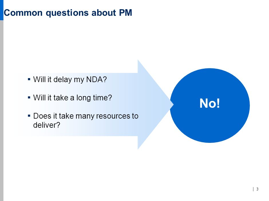 Common questions about PM