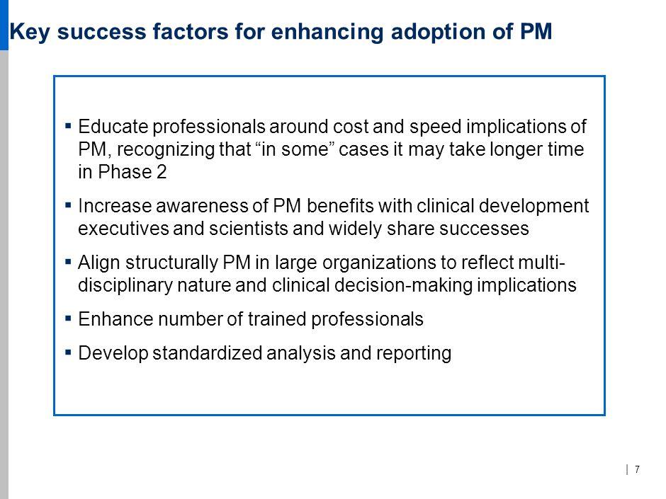 Key success factors for enhancing adoption of PM