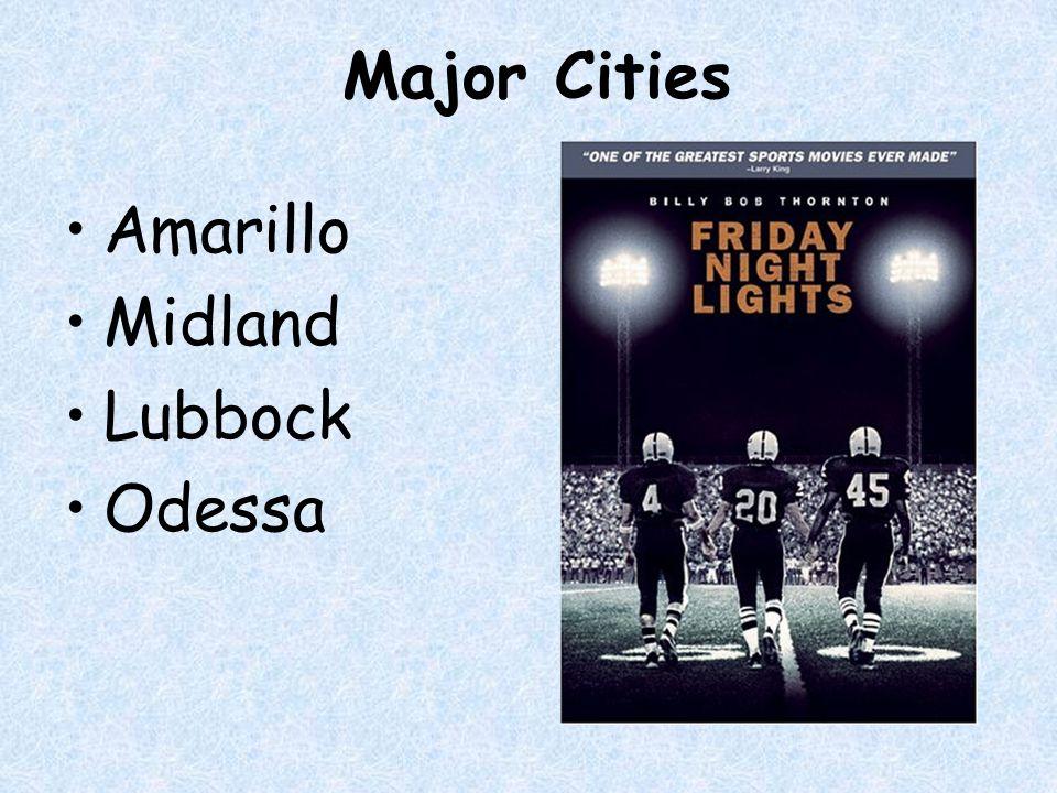 Major Cities Amarillo Midland Lubbock Odessa