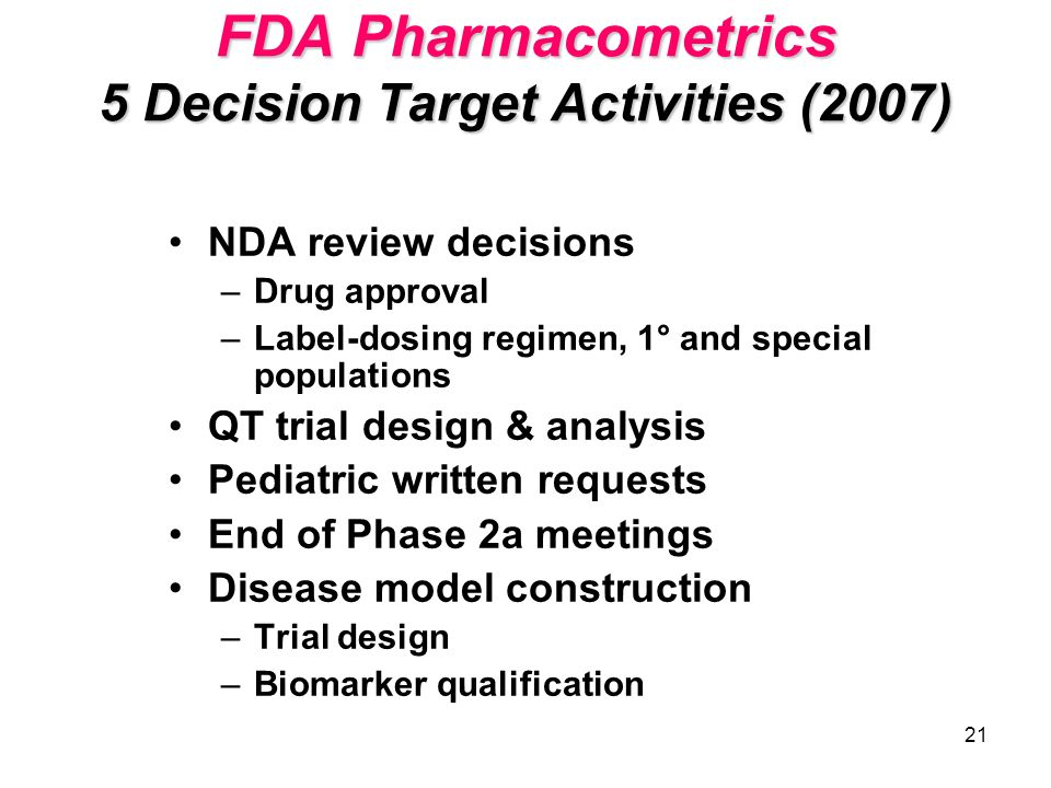 FDA Pharmacometrics 5 Decision Target Activities (2007)
