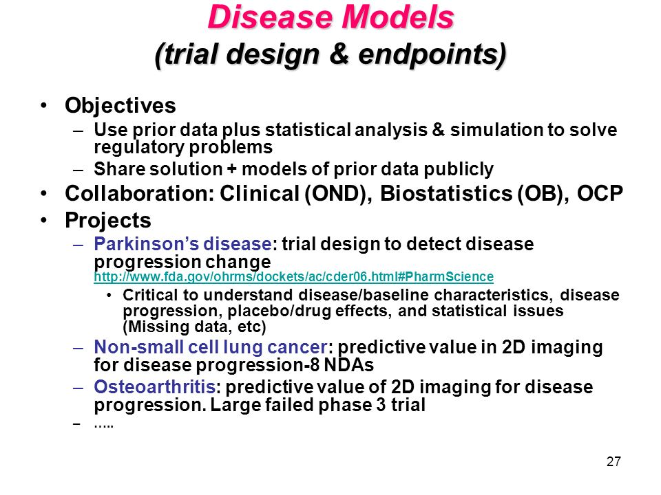 Disease Models (trial design & endpoints)