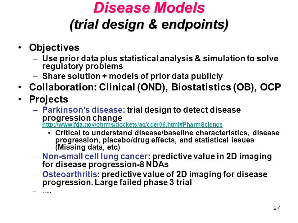 Disease Models (trial design & endpoints)