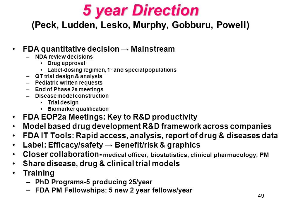 5 year Direction (Peck, Ludden, Lesko, Murphy, Gobburu, Powell)