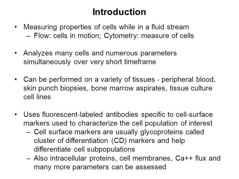Introduction Measuring properties of cells while in a fluid stream