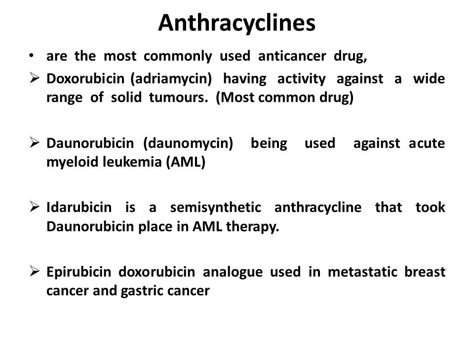 Anthracyclines are the most commonly used anticancer drug,