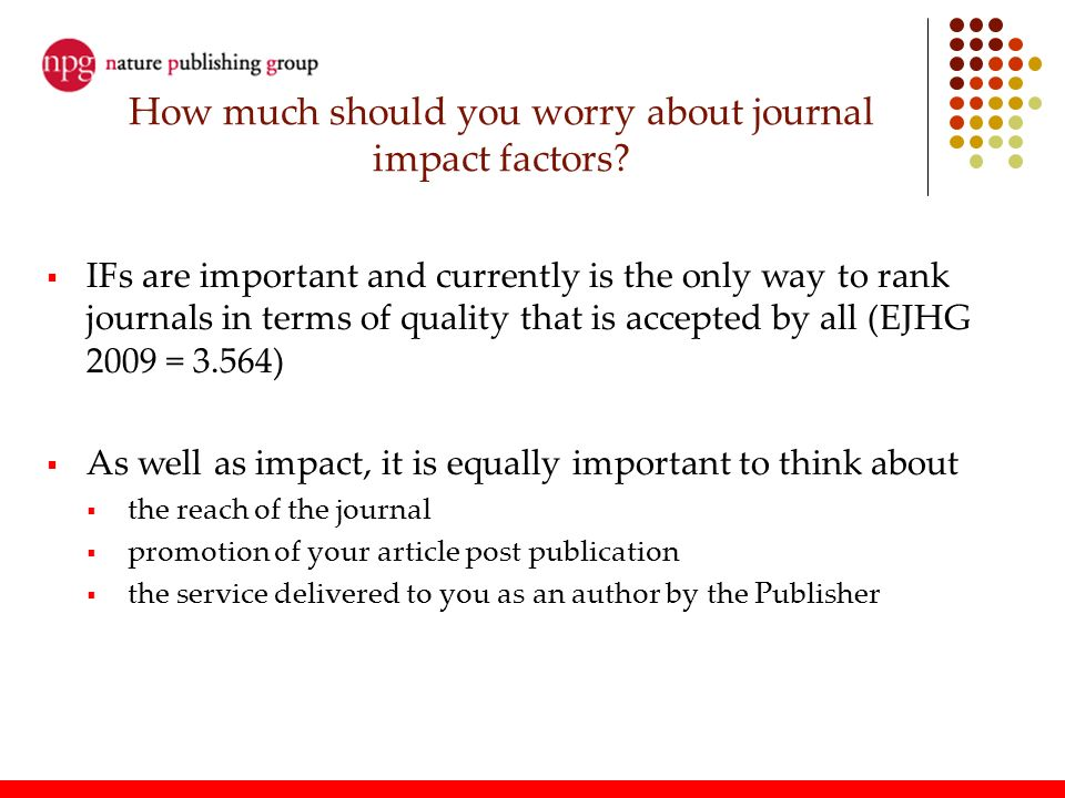 How much should you worry about journal impact factors
