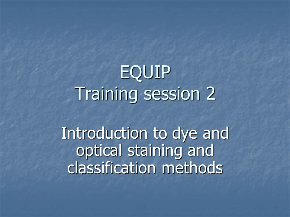 EQUIP Training session 2