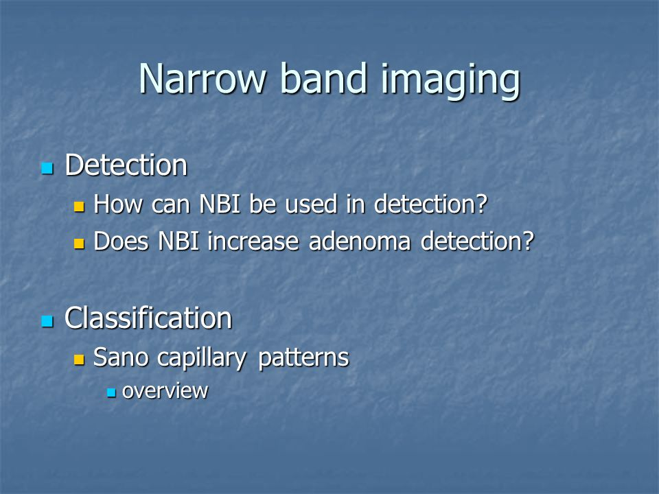 Narrow band imaging Detection Classification