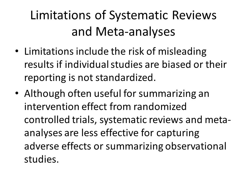 Limitations of Systematic Reviews and Meta-analyses
